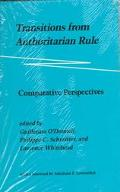 Transitions from Authoritarian Rule Comparative Perspectives