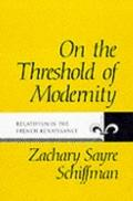 On the Threshold of Modernity