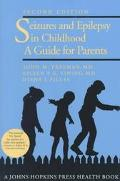 Seizures and Epilepsy in Childhood A Guide for Parents
