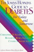 Johns Hopkins Guide to Diabetes For Today and Tomorrow