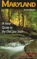 Maryland A New Guide to the Old Line State