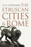The Etruscan Cities & Rome