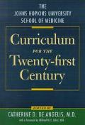 Johns Hopkins University School of Medicine Curriculum for the Twenty-First Century