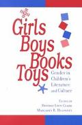 Girls, Boys, Books, Toys Gender in Children's Literature and Culture
