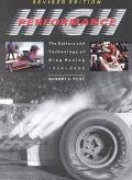 High Performance The Culture and Technology of Drag Racing, 1950-2000