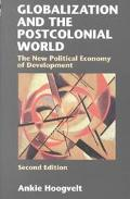 Globalization and the Postcolonial World The New Political Economy of Development