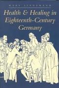 Health & Healing in Eighteenth-Century Germany