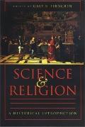 Science and Religion A Historical Introduction