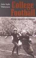 College Football History, Spectacle, Controversy