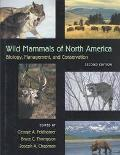Wild Mammals of North America Biology, Management, and Conservation