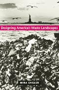 Designing Americas Waste Landscapes