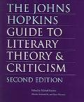 Johns Hopkins Guide To Literary Theory And Criticism