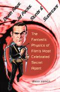 Death Rays, Jet Packs, Stunts, & Supercars The Fantastic Physics Of Film's Most Celebrated S...