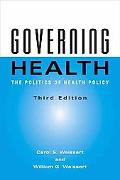 Governing Health The Politics of Health Policy