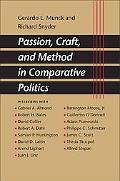 Passion, Craft, And Method in Comparative Politics