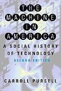 Machine in America A Social History of Technology