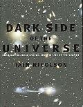 Dark Side of the Universe Dark Matter, Dark Energy, and the Fate of the Cosmos