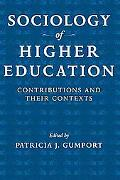 Sociology of Higher Education Contributions and Their Contexts