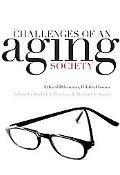 Challenges of an Aging Society Ethical Dilemmas, Political Issues