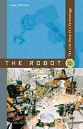 The Robot: The Life Story of a Technology