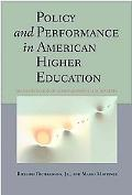 Policy and Performance in American Higher Education: An Examination of Cases across State Sy...