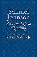 Samuel Johnson and the Life of Reading