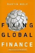 Fixing Global Finance (Forum on Constructive Capitalism)