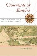 Crossroads of Empire : The Middle Colonies in British North America