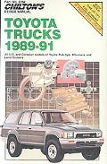 Chilton's Repair Manual Toyota Trucks 1989-91  Covers All U. S. and Canadian Models of Toyot...