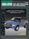 General Motors: Blazer/Jimmy/Typhoon/Bravada 1983-95 (Chilton's Total Car Care Repair Manual)