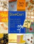 Stampcraft Dozens of Creative Ideas for Stamping on Cards, Clothing, Furniture and More