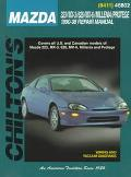 Mazda: 323/MX-3/626/MX-6/Millenia/Protege 1990-98 (Chilton's Total Car Care Repair Manual)