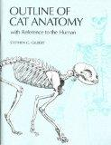 Outline of Cat Anatomy: With Reference to the Human