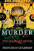 Art of Political Murder Who Killed the Bishop?
