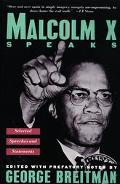 Malcolm X Speaks Selected Speeches and Statements