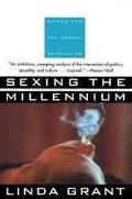 Sexing the Millennium Women and the Sexual Revolution