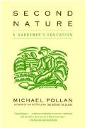 Second Nature A Gardener's Education