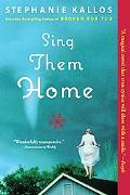 Sing Them Home: A Novel