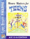 Money Matters for Teens Workbook Age 11-14