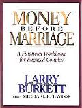 Money Before Marriage A Financial Workbook for Engaged Couples