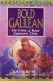 Bold Galilean: The Power of Rome Encounters Christ (Christian Epics)