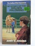 Mystery of the Golden Palomino - Jerry B. Jenkins - Paperback