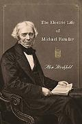 Electric Life of Michael Faraday