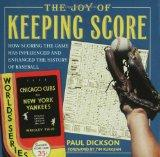 The Joy of Keeping Score: How Scoring the Game Has Influenced and Enhanced the History of Ba...