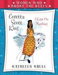 Women Who Broke the Rules : Coretta Scott King