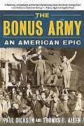 Bonus Army An American Epic