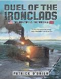 Duel of the Ironclads The Monitor Vs. the Virginia