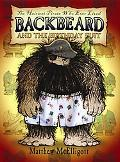 Backbeard and the Birthday Suit The Hairiest Pirate Who Ever Lived