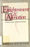 Enlightenment and Alienation - Colin E. Gunton - Paperback