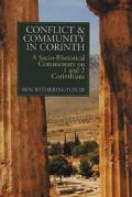 Conflict and Community in Corinth A Socio-Rhetorical Commentary on 1 and 2 Corinthians